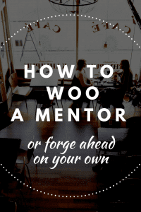How you can find and woo a mentor or forge ahead without one. Jen Dziura of Get Bullish shares career advice from a feminist perspective