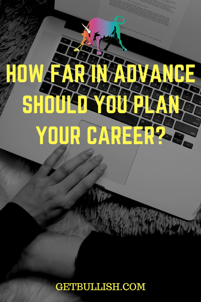 Get Bullish article on career planning and timing.