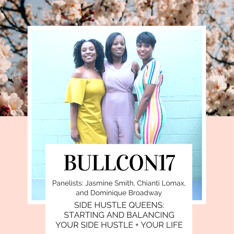The Side Hustle Queens at BullCon17