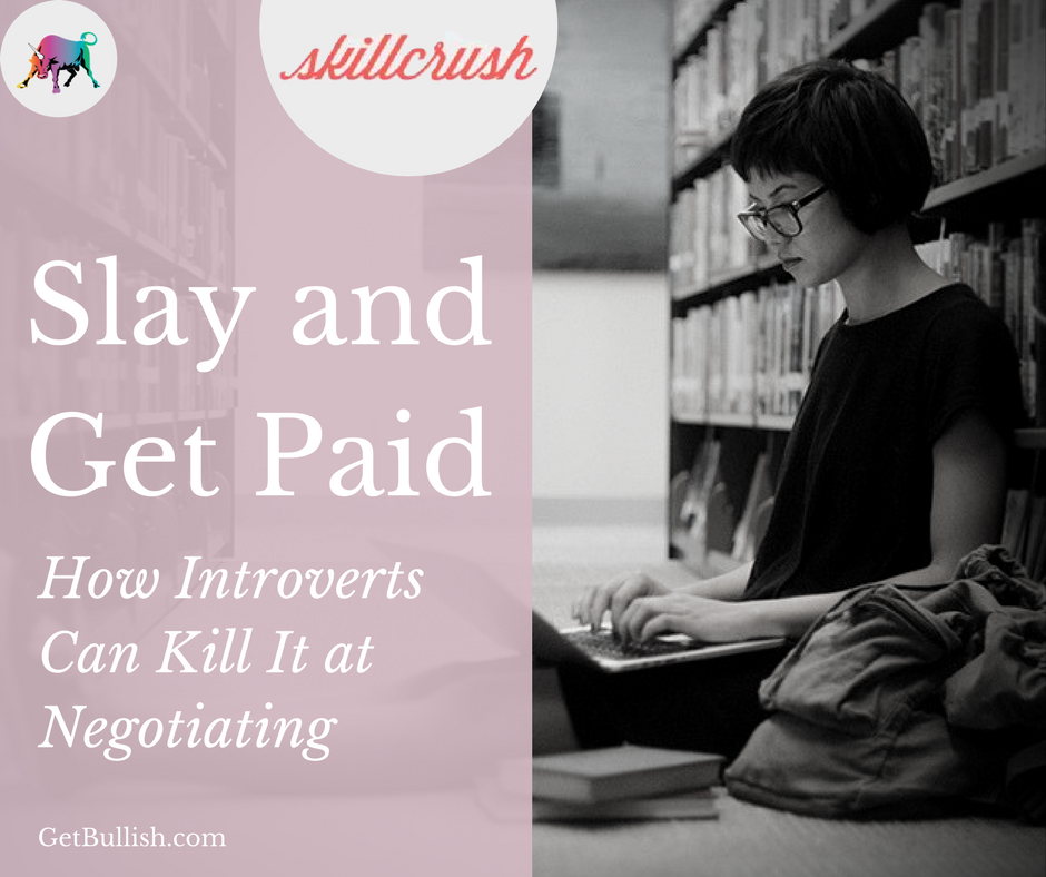 Check out Jen's latest SkillCrush article on Negotiating Tips for Introverts