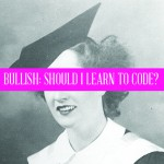 Bullish: Should I Learn to Code at Age 27?