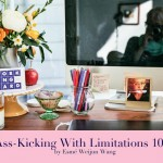 Ass-Kicking With Limitations 101: Guest Post from Esmé Weijun Wang