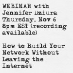 November 6 Webinar: How to Build Your Network Without Leaving the Internet