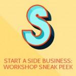 Start a Side Business: Workshop Sneak Peek (#BullCon14 Guest Post)