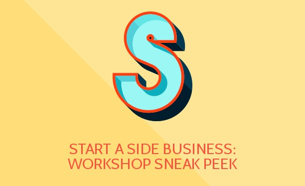 Start a Side Business: Workshop Sneak Peek (#BullCon14 Guest Post