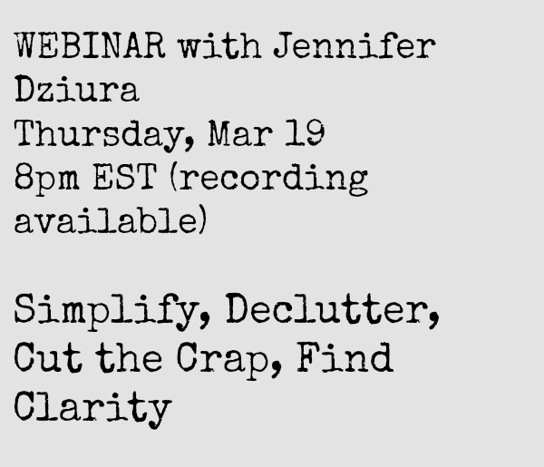 March 19 Webinar – Simplify, Declutter, Cut the Crap, Find Clarity